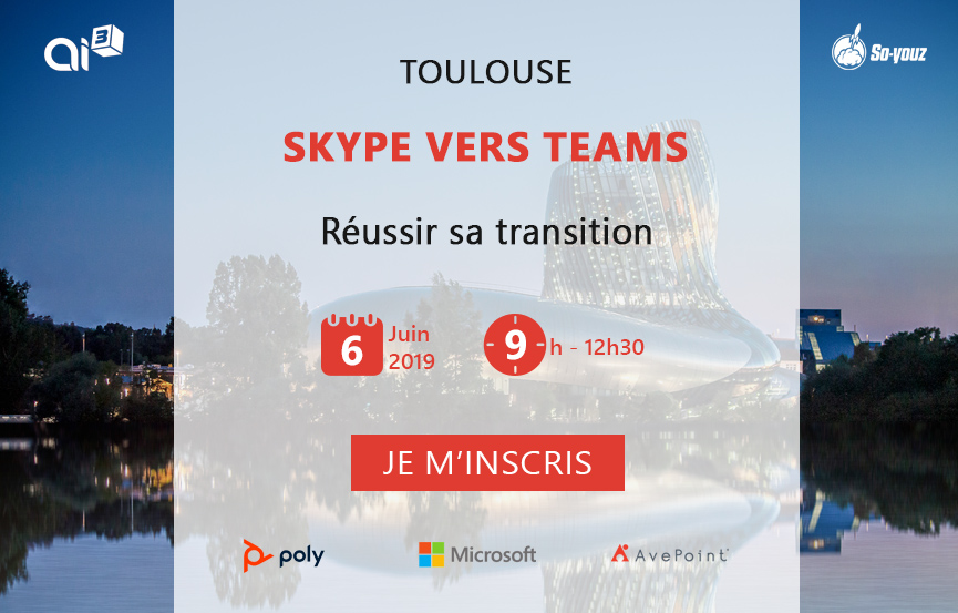Skype vers Teams - Bordeaux